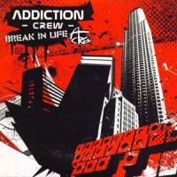 Addiction-Crew-Break-in-Life.jpg