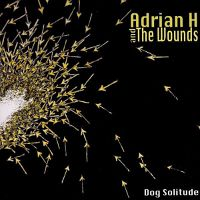 Adrian-H-And-The-Wounds-Dog-Solitude.jpg