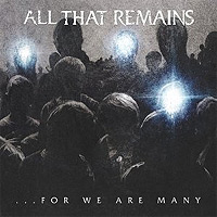 All-That-Remains-For-We-Are-Many.jpg