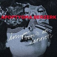 Apoptygma-Berzerk-Imagine-There-Is-No-Lennon.jpg
