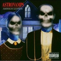 Astrovamps-American-Gothick.jpg