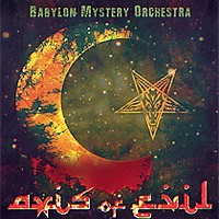 Babylon-Mystery-Orchestra-Axis-Of-Evil.jpg
