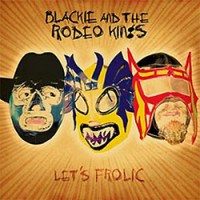 Blackie-and-the-Rodeo-Kings-Lets-Frolic.jpg