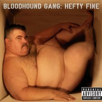 Bloodhound-Gang-Hefty-Fine.jpg