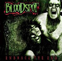 Bloodspot-Embrace-The-End.jpg