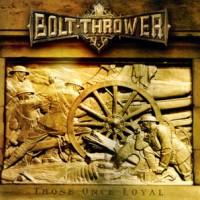 Bolt-Thrower-Those-Once-Loyal.jpg