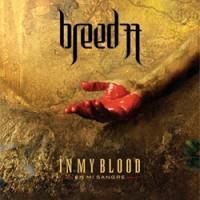 Breed-77-In-My-Blood.jpg