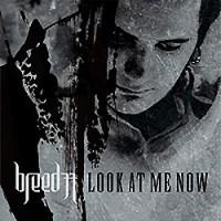 Breed-77-Look-at-me-now.jpg