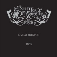 Bullet-for-my-Valentine-Live-at-Brixton-DVD.jpg