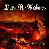 Burn-My-Shadows-Havoc.jpg