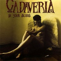 Cadaveria-In-Your-Blood.jpg