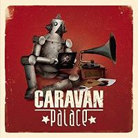 Caravan-Palace-Caravan-Palace.jpg