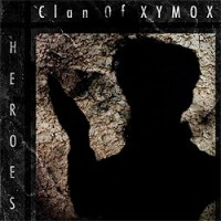 Clan-Of-Xymox-Heroes.jpg