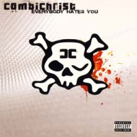 Combichrist-Everybody-hates-you.jpg