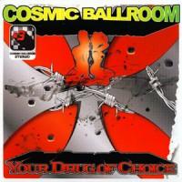 Cosmic-Ballroom-Your-Drug-of-Choice.jpg