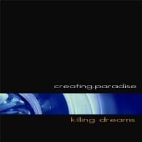 Creating-Paradise-Killing-Dreams.jpg