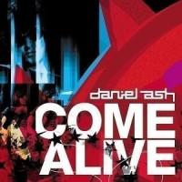 Daniel-Ash-Come-Alive.jpg