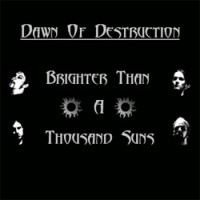 Dawn-of-Destruction-Brighter-Thousand-Suns.jpg