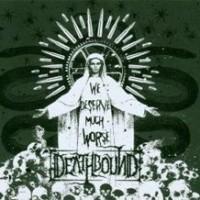 Deathbound-We-Deserve-Much-Worse.jpg