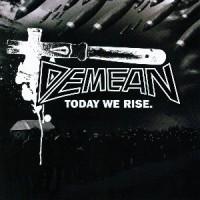 Demean-Today-we-rise.jpg