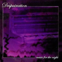 Despairation-Music-for-the-Night.jpg