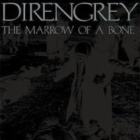 Dir-En-Grey-Marrow-of-a-Bone.jpg