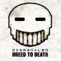 Dismantled-Breed-to-Death.jpg