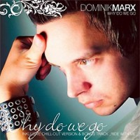 Dominik-Marx-Why-Do-We-Go.jpg