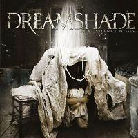 Dreamshade-What-Silence-Hides.jpg