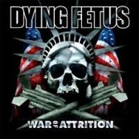 Dying-Fetus-War-of-Attrition.jpg