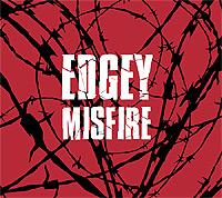 Edgey-Misfire.jpg
