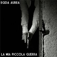 Egida-Aurea-La-Mia-Piccola-Guerra.jpg