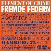 Element-Of-Crime-Fremde-Federn.jpg
