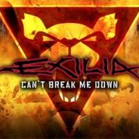 Exilia-Cant-break-me-down.jpg