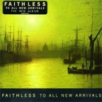 Faithless-To-All-New-Arrivals.jpg
