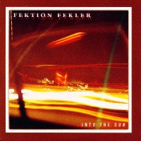 Fektion-Fekler-Into-the-Sun.jpg