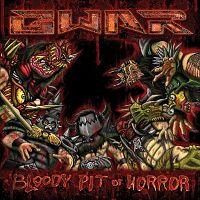 GWAR-Bloody-Pit-Of-Horror.jpg