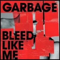 Garbage-Bleed-like-me.jpg
