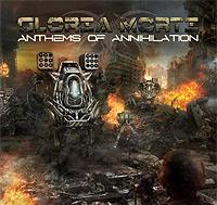 Gloria-Morti-Anthems-Of-Annihilation.jpg