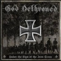 God-Dethroned-Under-The-Sign-Of-The-Iron-Cross.jpg