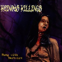 Heinous-Killings-Hung-With-Barb-Wire.jpg