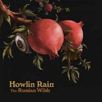 Howlin-Rain-The-Russian-Wilds.jpg