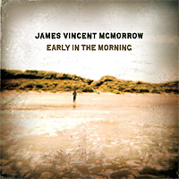 James-Vincent-McMorrow-Early-In-The-Morning.jpg