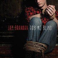 Jay-Brannan-Rob-Me-Blind.jpg