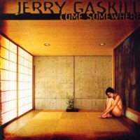 Jerry-Gaskill-Come.jpg