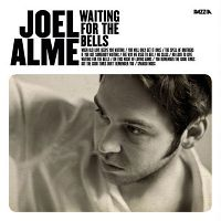 Joel-Alme-Waiting-For-The-Bells.jpg
