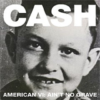 Johnny-Cash-American-VI-Aint-No-Grave.jpg