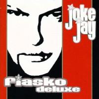 Joke-Jay-Fiasko-Deluxe.jpg