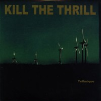 Kill-the-Thrill-Tellurique.jpg