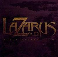 Lazarus-AD-Black-Rivers-Flow.jpg